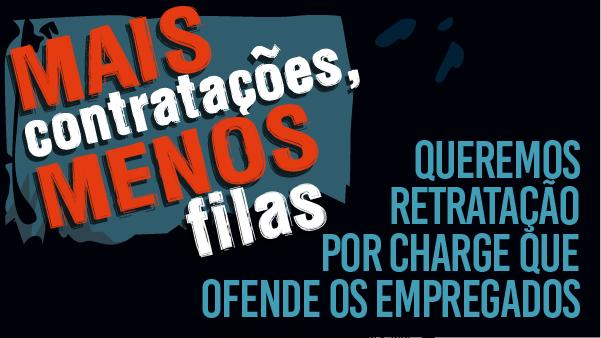 Apcef/SP envia pedido de retratação ao jornal A Tarde por charge que ataca empregados da Caixa