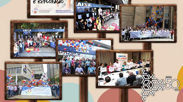 Fenae 50 anos: as mobilizações e campanhas da Fenae na defesa da Caixa 100% pública e forte