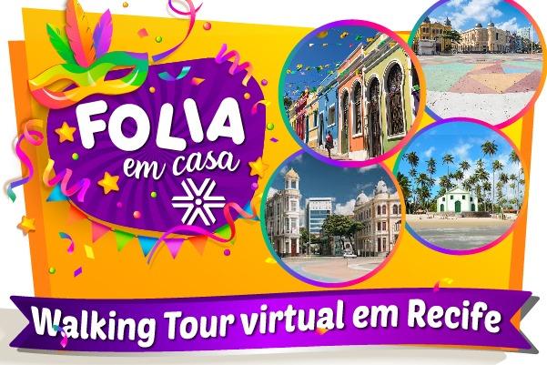 Carnaval tem tour virtual pela cidade de Recife. Inscrições já estão abertas!