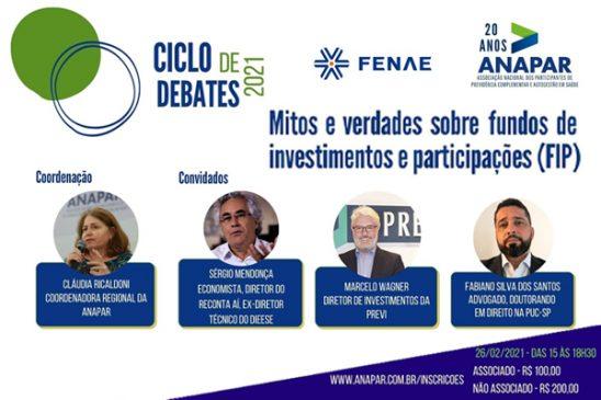 Fundos de investimentos e participações é tema da segunda edição do Ciclo de Debates Fenae e Anapar