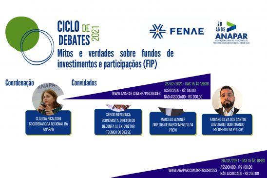 Segunda edição do Ciclo de Debates Fenae/Anapar discute fundos de investimentos e participações