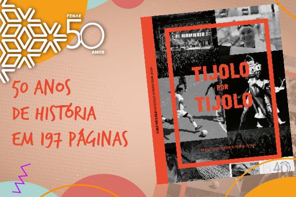 Fenae 50 anos: livro Tijolo por tijolo registra meio século de história do pessoal da Caixa