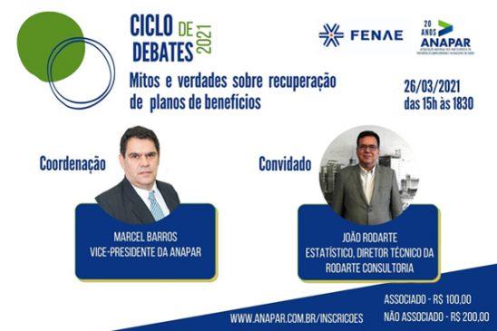 Ciclo de debates da Fenae e Anapar desvenda mitos e verdades sobre a recuperação de planos de benefícios