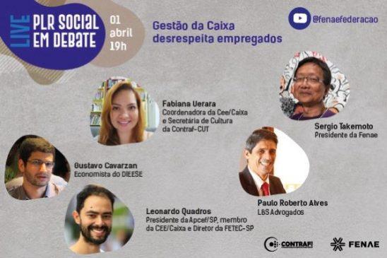 Live da Fenae vai discutir PLR Social e o julgamento a ACP do concurso de 2014