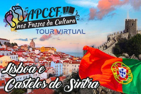 Apcef leva você para conhecer Lisboa e os castelos de Sintra. Faça já sua inscrição!