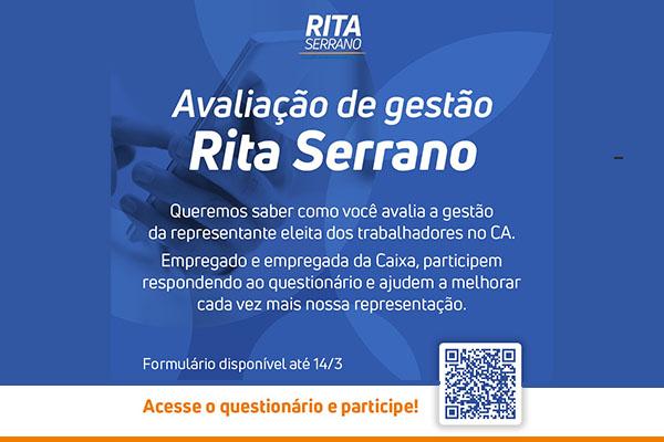 Avalie a gestão da conselheira Rita Serrano