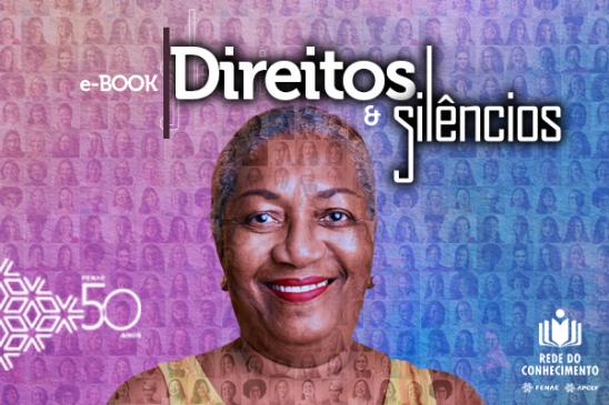 Saiba mais sobre o empoderamento feminino no novo e-book disponível na Rede do Conhecimento