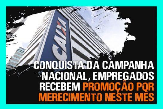 Conquista da Campanha Nacional, empregados recebem Promoção por Merecimento neste mês