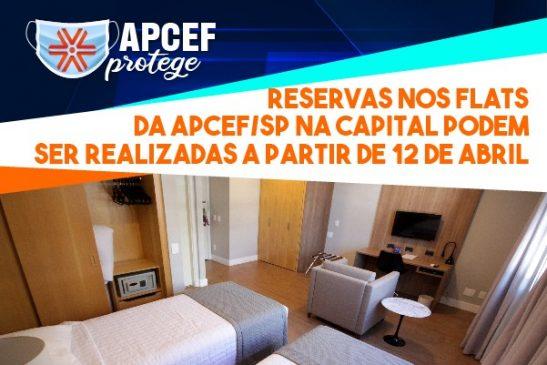 Reservas nos Flats da Apcef/SP na capital podem ser realizadas a partir de 12 de abril