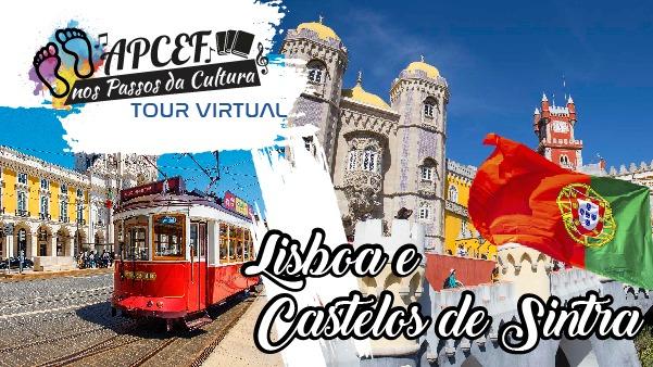 Participantes passeiam pelos bairros de Lisboa e conhecem os lindos castelos de Sintra em viagem virtual
