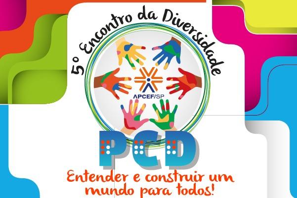 5º Encontro da Diversidade da Apcef/SP, que este ano será on-line, acontece no dia 22 maio