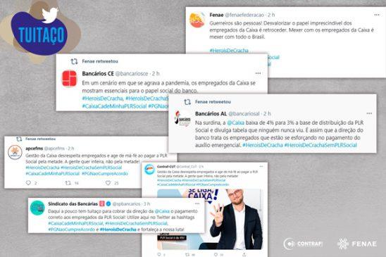 Tuitaço expõe cobrança de empregados da Caixa pelo pagamento da PLR Social. Acompanhe LIVE de hoje sobre o assunto