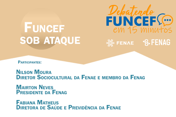 """Funcef sob ataque é o tema do décimo programa """"Debatendo Funcef em 15 minutos"""""""