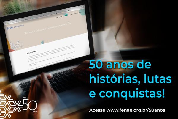 Fenae 50 anos: está no ar uma página exclusiva sobre a atuação da Federação em defesa dos empregados e da Caixa 100% pública