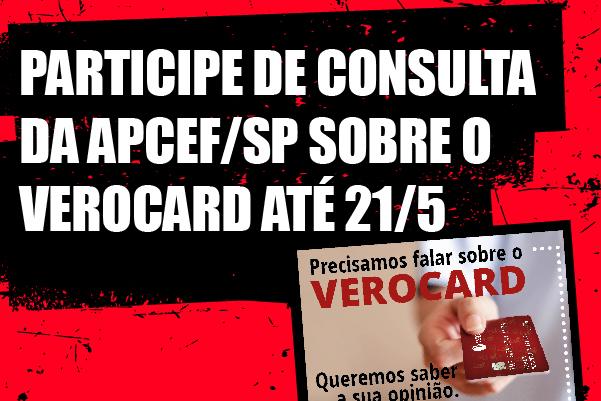 Consulta da Apcef/SP sobre o Verocard estará no ar até 21/5. Participe!