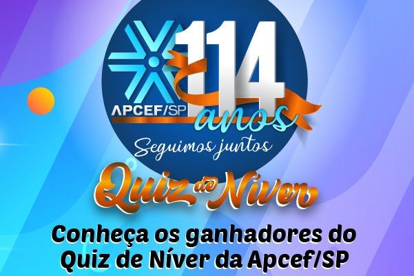 Conheça os ganhadores do Quiz de Níver da Apcef/SP