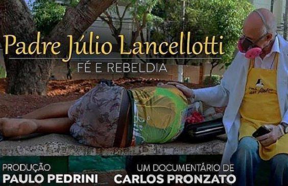 """Filme """"Padre Júlio Lancellotti. Fé e Rebeldia"""" é lançado em 1 de maio"""