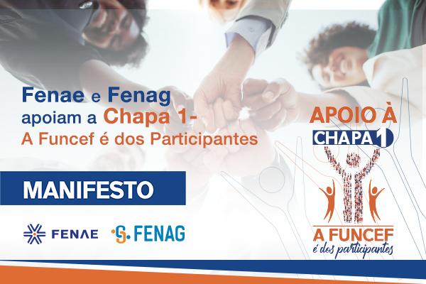 """Fenae e Fenag apoiam a Chapa 1 """"A Funcef é dos Participantes"""", nas eleições que se aproximam"""