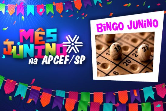 Festa junina não pode passar sem bingo! E aqui na Apcef/SP tem edição on-line, inscreva-se!
