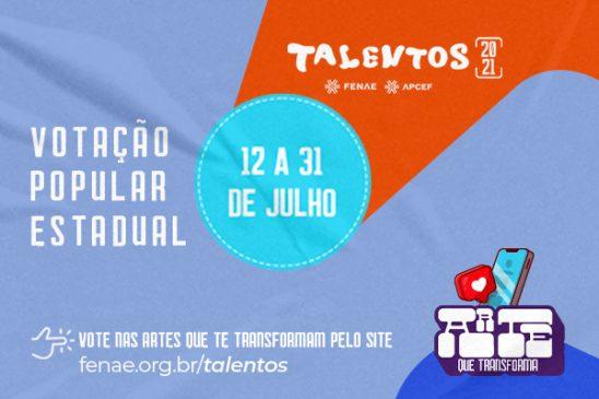 Talentos Fenae/Apcef: participe da votação popular estadual, prazo termina dia 31