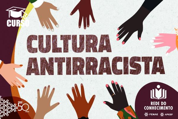 Para entender o racismo estrutural, mais um curso da Rede do Conhecimento