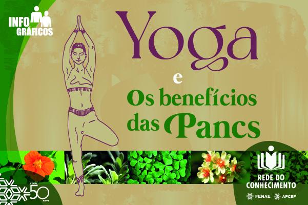 Se interessa por Yoga? Já comeu PANC?