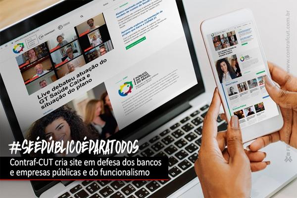 Contraf-CUT lança site em defesa dos bancos públicos