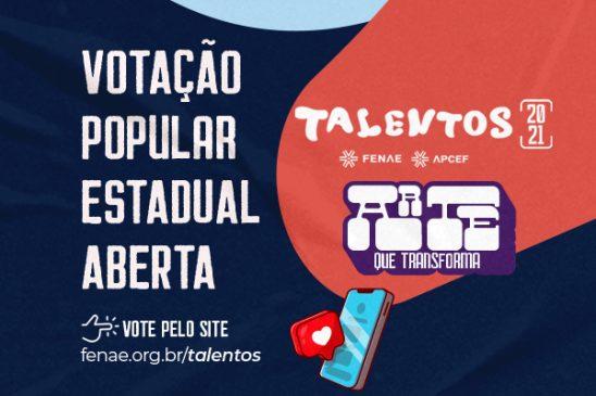 Talentos Fenae/Apcefs 2021: votação popular estadual está aberta!
