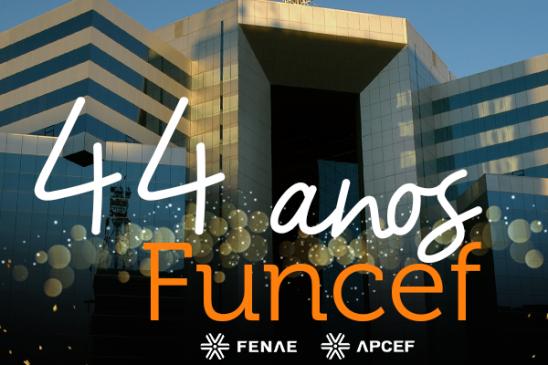 Aniversário da Funcef: 44 anos de grandes conquistas e muitos desafios a serem superados
