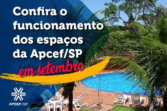 Confira o funcionamento dos espaços da Apcef/SP em setembro