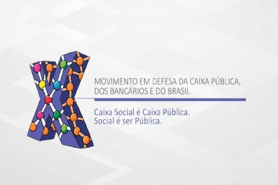 """37º Conecef: Fenae lança movimento """"Caixa Social é Caixa Pública. Social é ser Pública"""""""