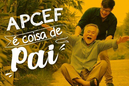 Pra você, o que é Coisa de Pai? Últimos dias para participar da campanha de agosto da Apcef/SP