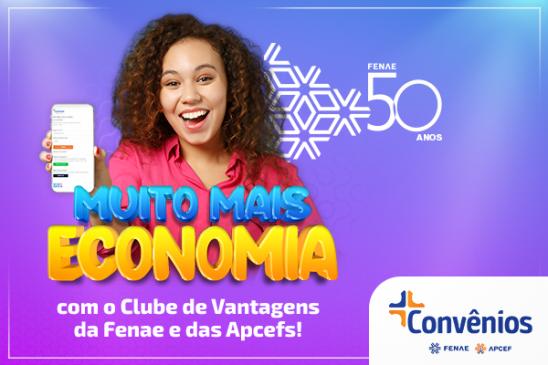 No Clube de Vantagens da Fenae e das Apcefs, descontos de até 40%! Aproveite!