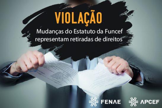 Mudanças no estatuto da Funcef representam retirada de direitos