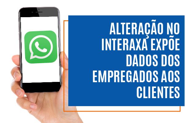 Alteração no Interaxa expõe dados dos empregados aos clientes