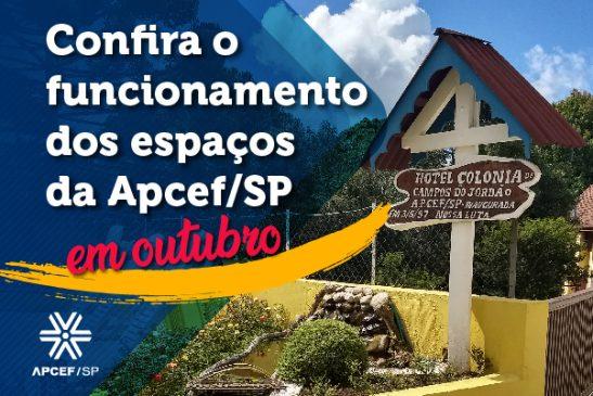 Confira o funcionamento dos espaços da Apcef/SP em outubro