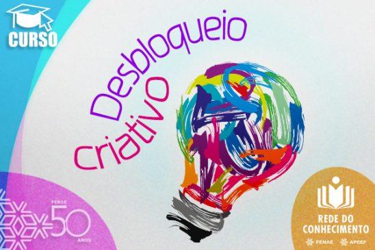 """Aprenda a estimular sua criatividade no curso """"Desbloqueio Criativo"""" da Rede do Conhecimento que já está no ar"""