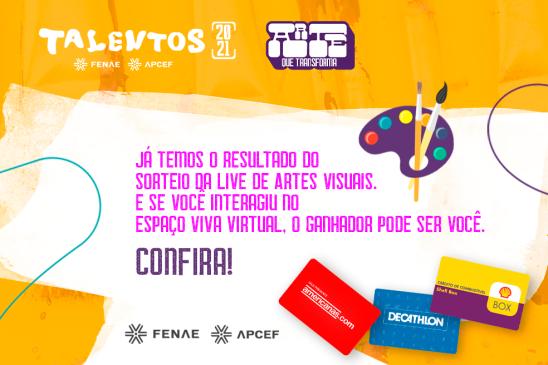 Plateia que interagiu na live de Artes Visuais do Talentos concorreu à prêmios especiais