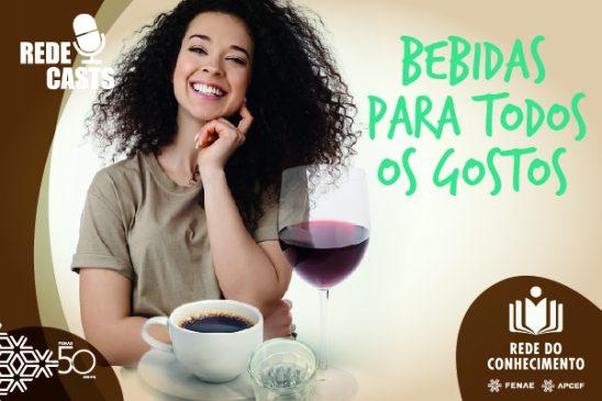 Rede do Conhecimento: café, vinho ou cachaça? Saiba um pouco mais sobre cada uma destas bebidas