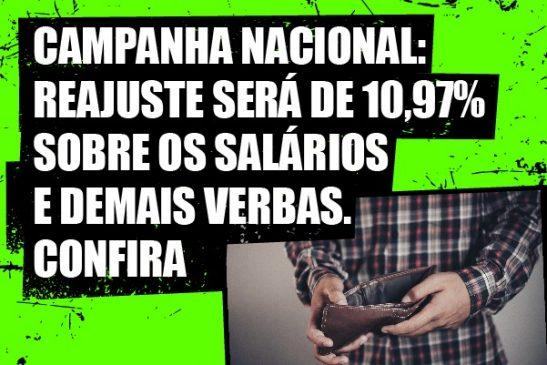 Campanha Nacional: reajuste será de 10,97% sobre os salários e demais verbas. Confira