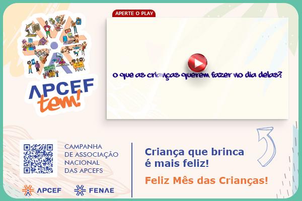 12 de outubro: filhos de associados de Apcefs revelam o que pretendem fazer no Dia da Crianças. Confira!