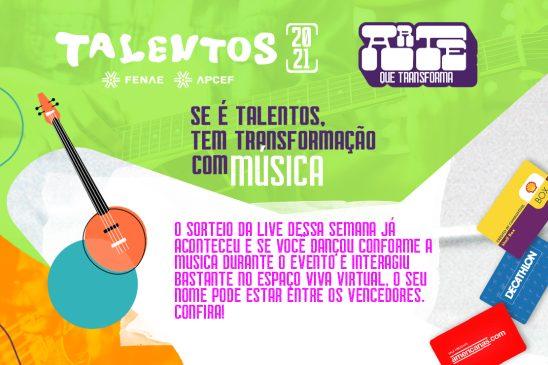 Confira os sorteados que interagiram no espaço Viva da live de Música do Talentos