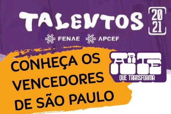 Conheça os vencedores paulistas da etapa estadual do Talentos Fenae 2021