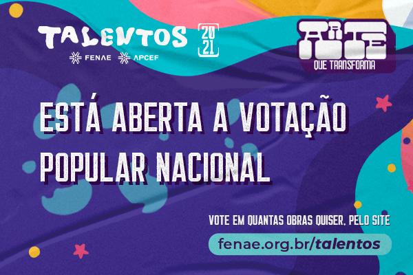 Aberto o período de votação popular da etapa nacional do Talentos Fenae 2021/Apcef